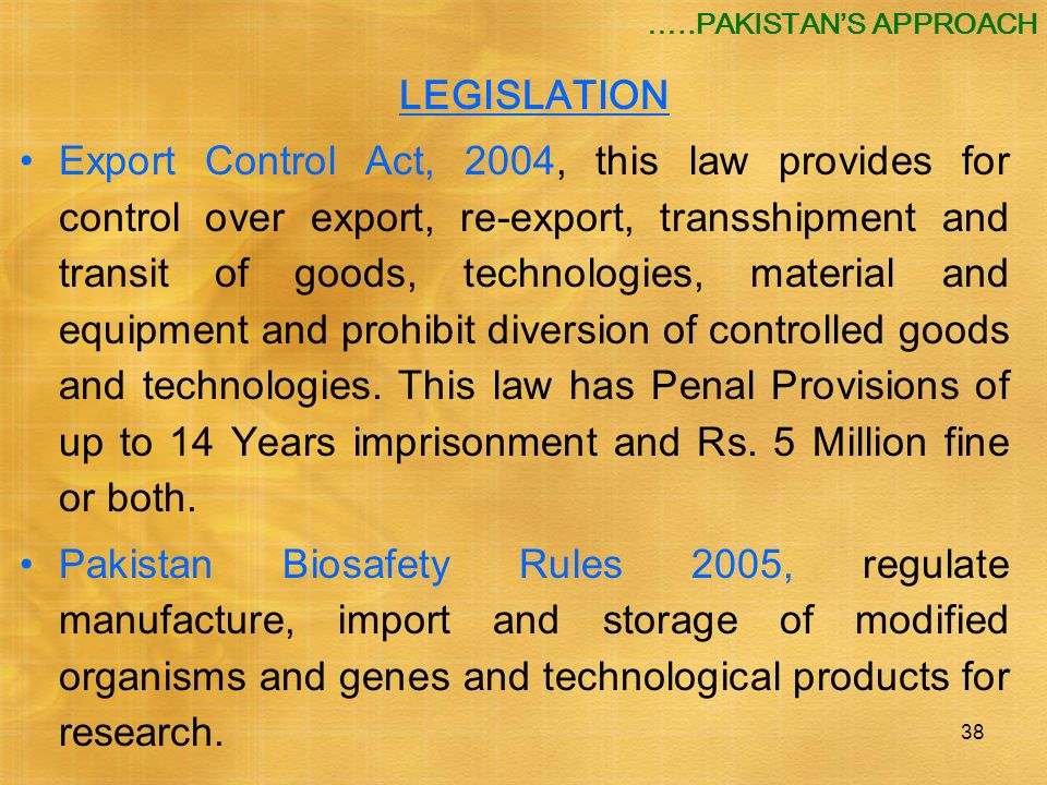 …..PAKISTAN'S APPROACH LEGISLATION.