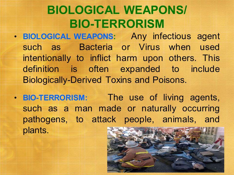 BIOLOGICAL WEAPONS/ BIO-TERRORISM