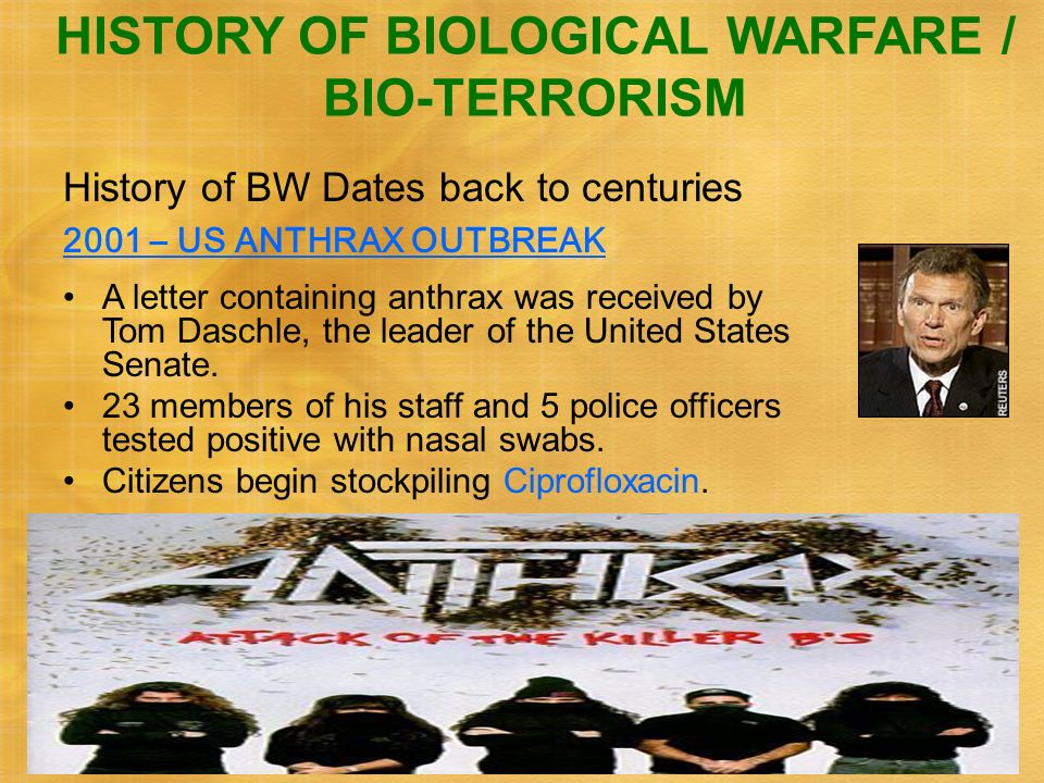 HISTORY OF BIOLOGICAL WARFARE / BIO-TERRORISM