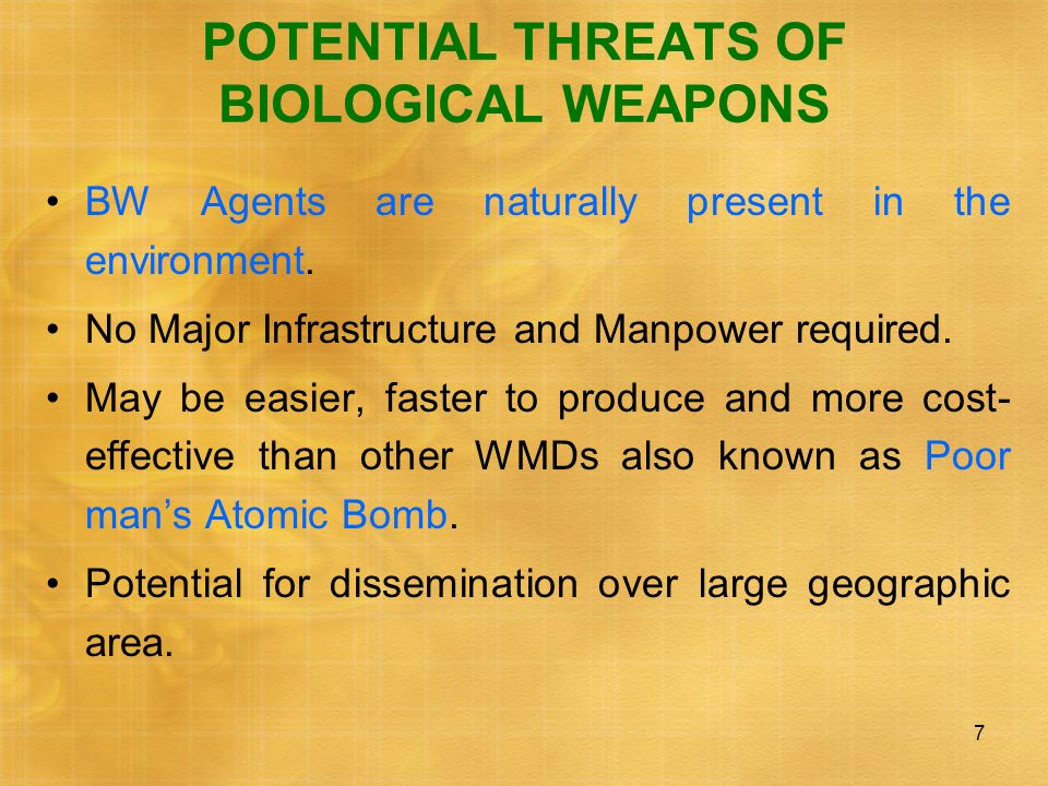 POTENTIAL THREATS OF BIOLOGICAL WEAPONS
