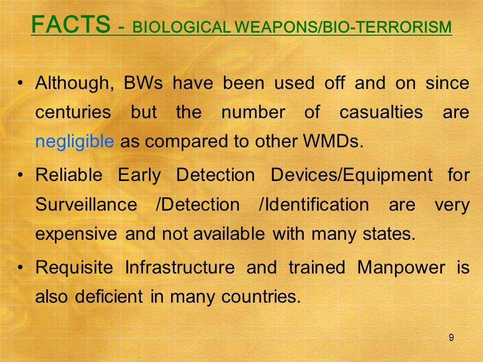 FACTS - BIOLOGICAL WEAPONS/BIO-TERRORISM