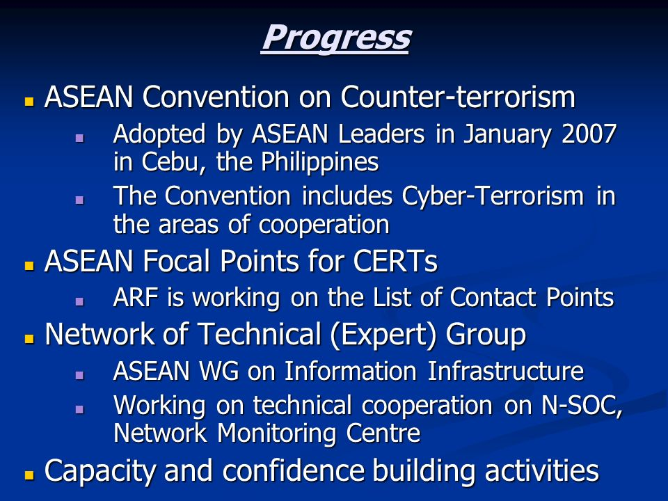 Progress ASEAN Convention on Counter-terrorism
