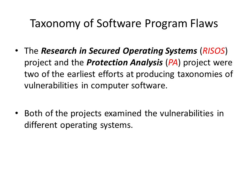 an analysis of security flaws in various operating systems Operating system - the os must if a user had an account on two different computers and whether or not it is a version containing a known security flaw that.