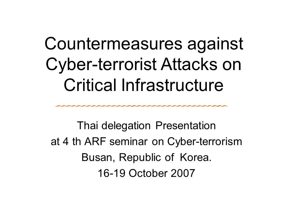 Countermeasures against Cyber-terrorist Attacks on Critical Infrastructure