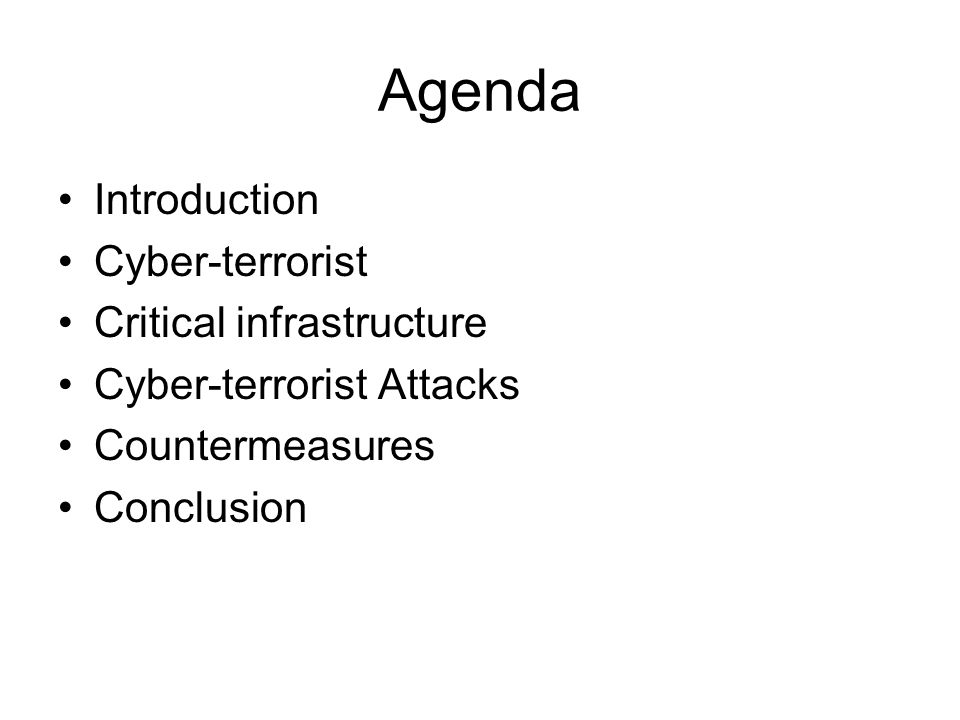Agenda Introduction Cyber-terrorist Critical infrastructure