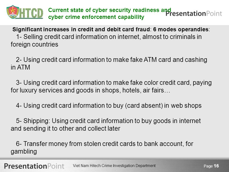 4- Using credit card information to buy (card absent) in web shops
