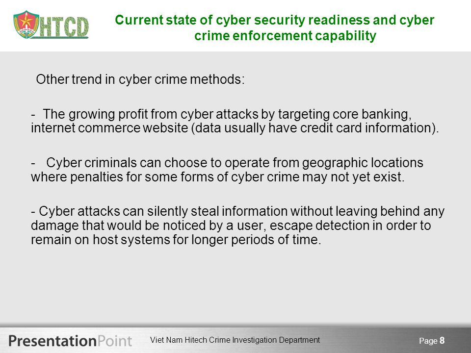 Other trend in cyber crime methods: