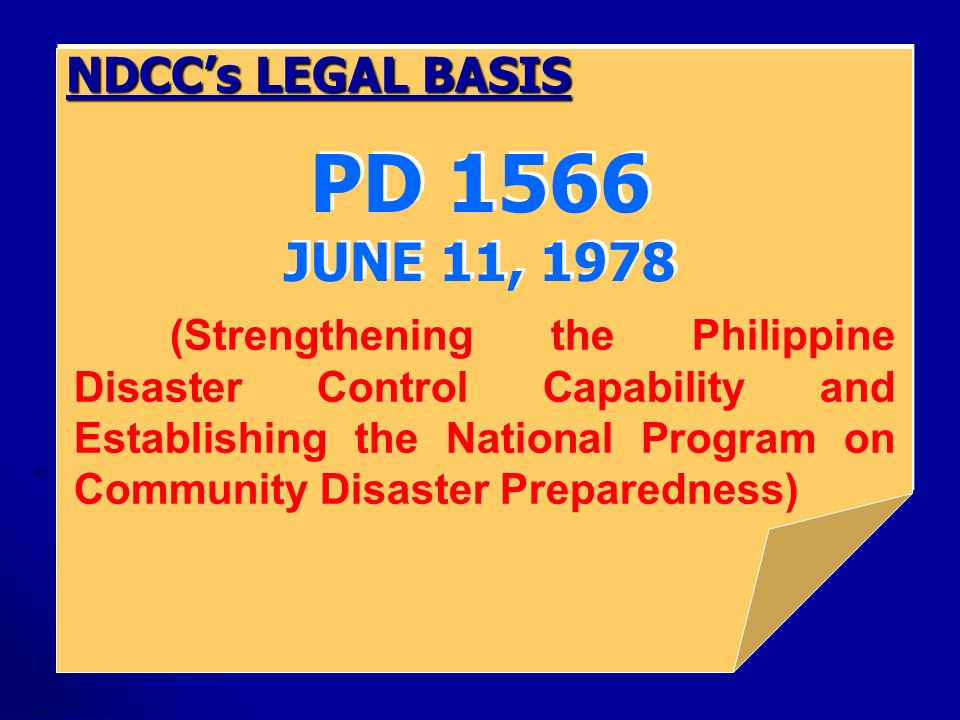 PD 1566 JUNE 11, 1978 NDCC's LEGAL BASIS