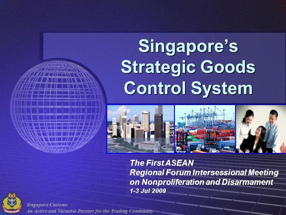 Singapore's Strategic Goods Control System