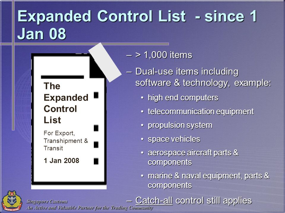 Expanded Control List - since 1 Jan 08