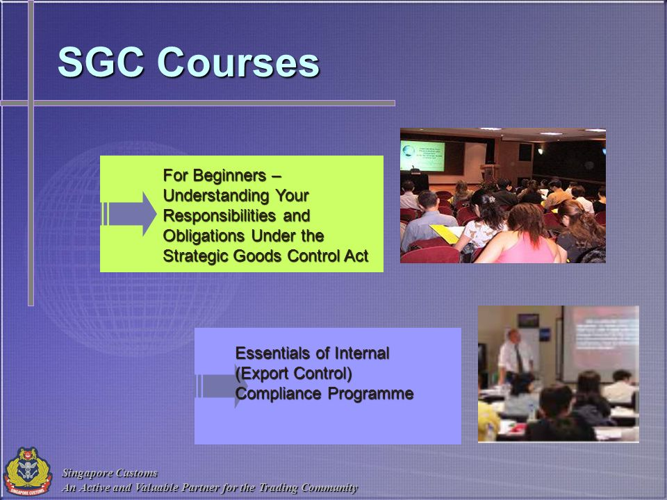 SGC Courses For Beginners – Understanding Your Responsibilities and Obligations Under the Strategic Goods Control Act.