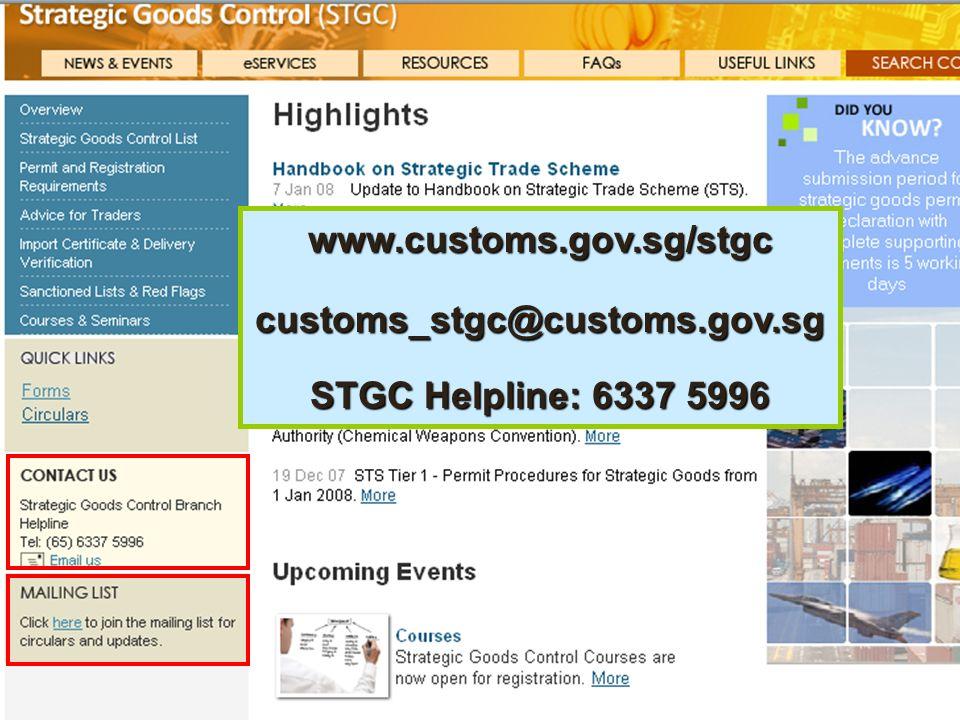 Mailing Lists www.customs.gov.sg/stgc customs_stgc@customs.gov.sg