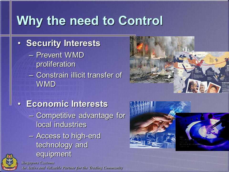 Why the need to Control Security Interests Economic Interests