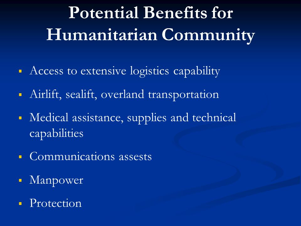 Potential Benefits for Humanitarian Community