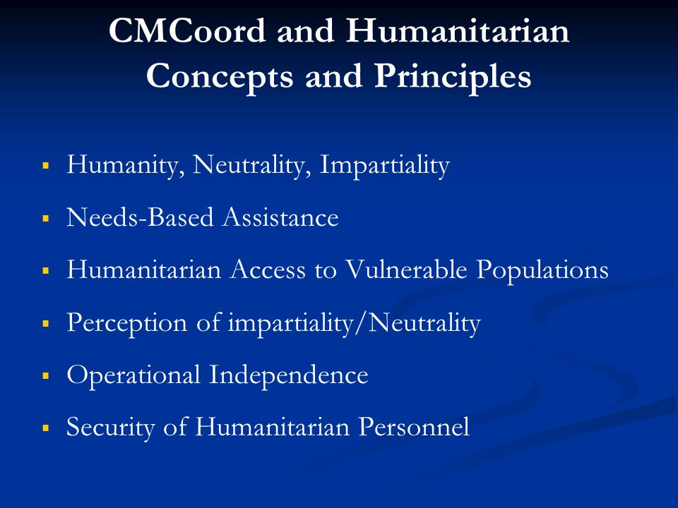 CMCoord and Humanitarian Concepts and Principles