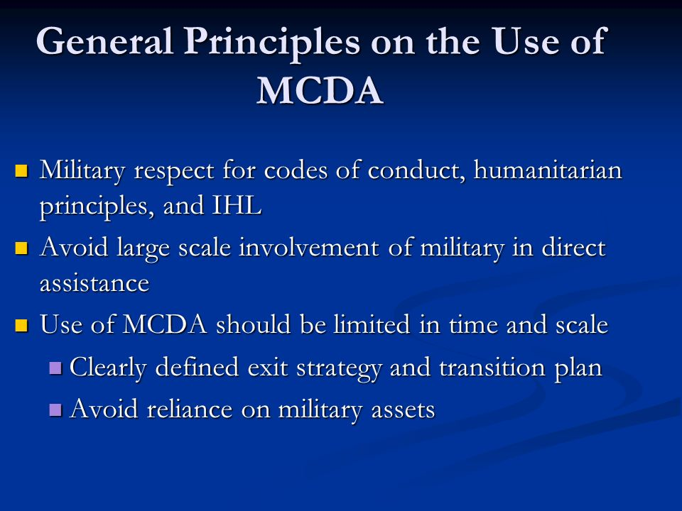 General Principles on the Use of MCDA