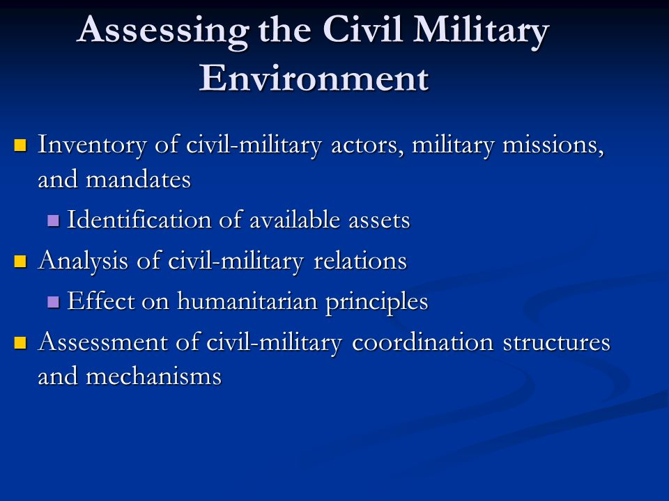 Assessing the Civil Military Environment