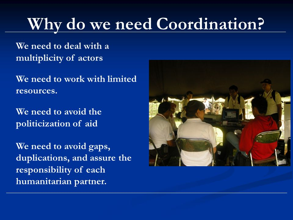 Why do we need Coordination