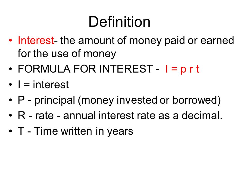 Lesson 5 8 simple interest ppt video online download for Terest definition
