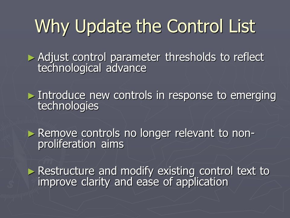 Why Update the Control List