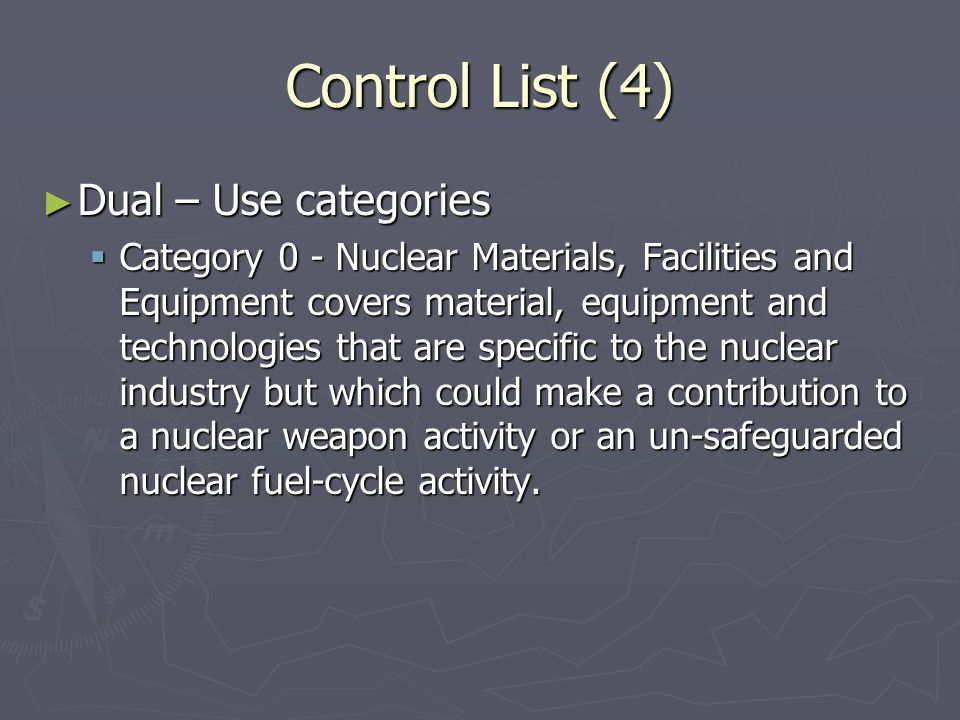 Control List (4) Dual – Use categories