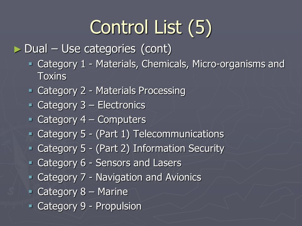Control List (5) Dual – Use categories (cont)