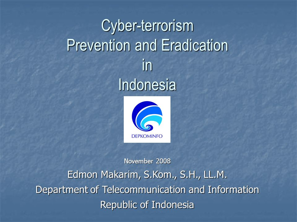 Prevention and Eradication in Indonesia