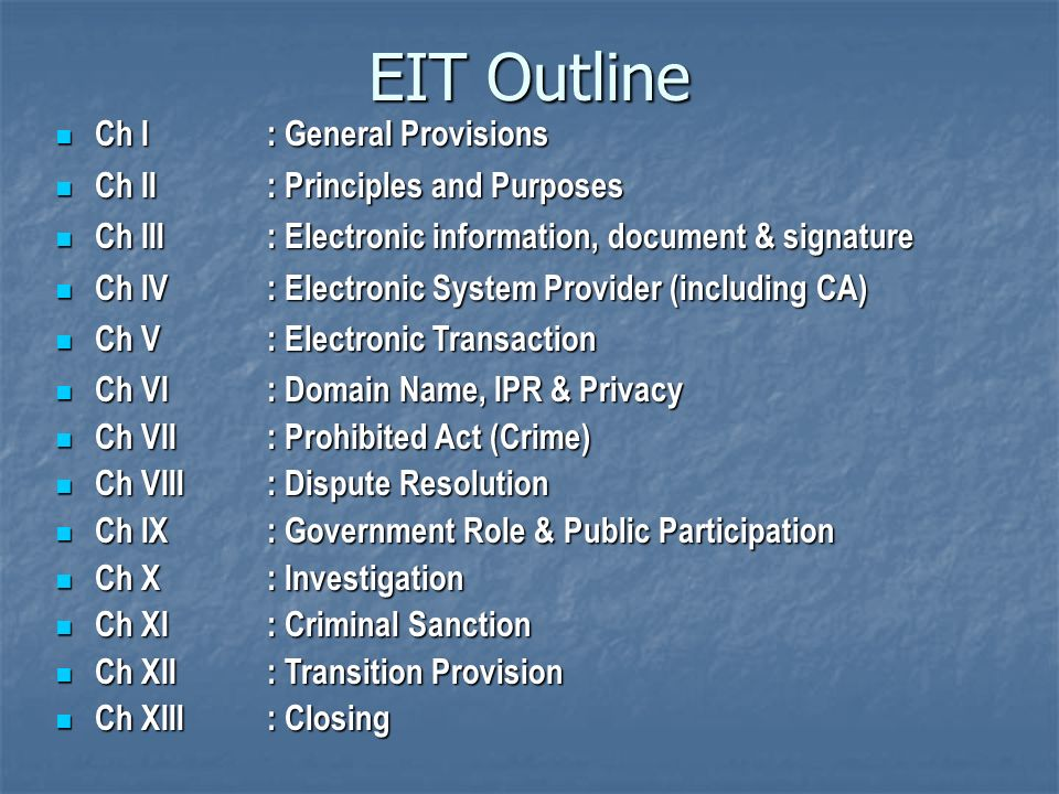 EIT Outline Ch I : General Provisions Ch II : Principles and Purposes
