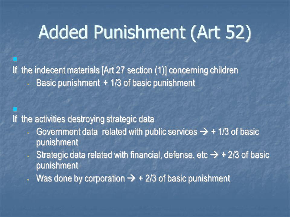 Added Punishment (Art 52)