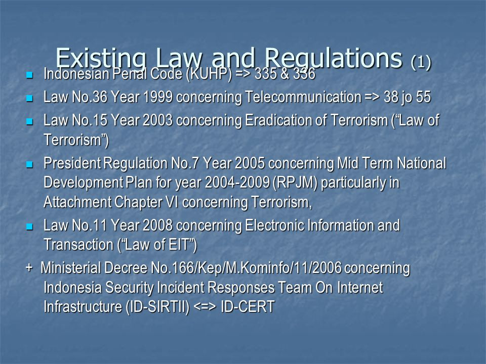 Existing Law and Regulations (1)