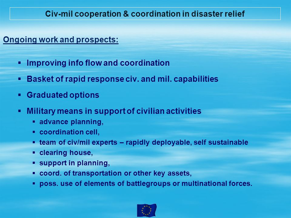 Civ-mil cooperation & coordination in disaster relief