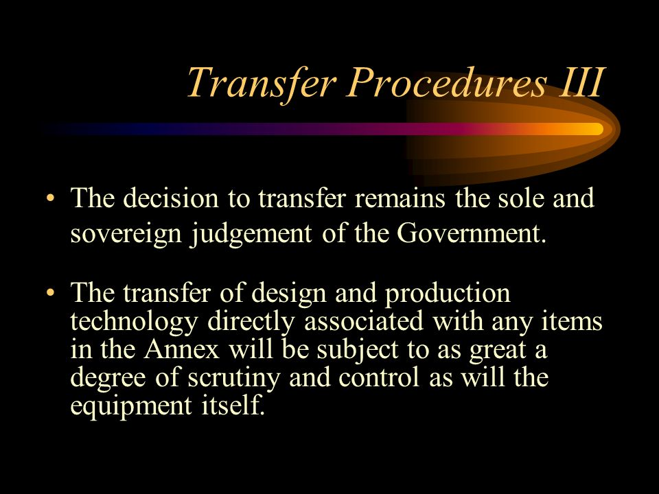 Transfer Procedures III