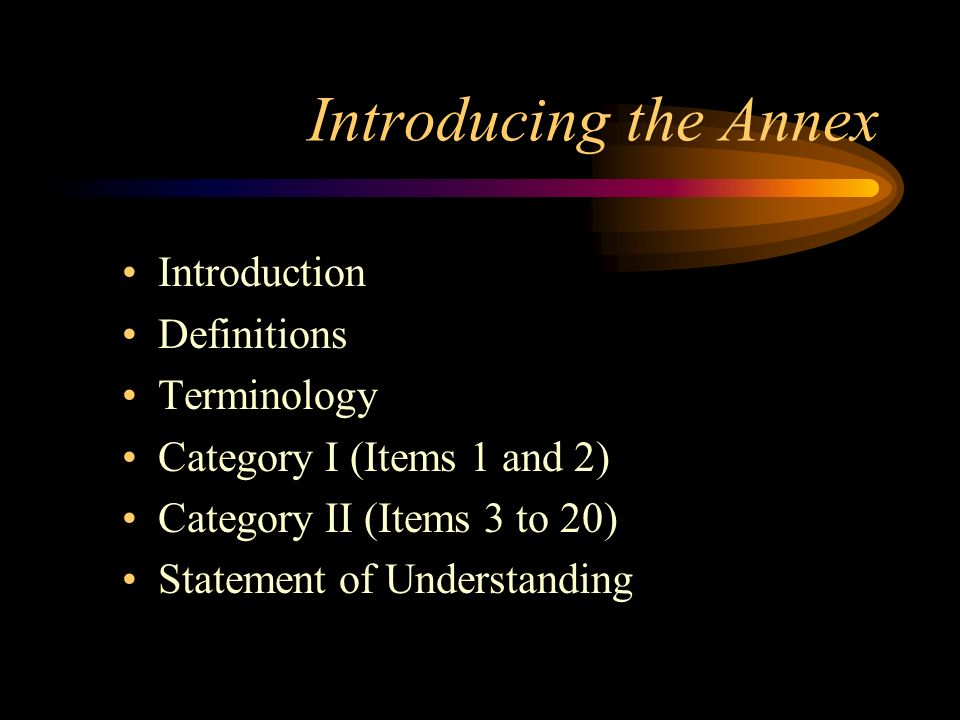 Introducing the Annex Introduction Definitions Terminology