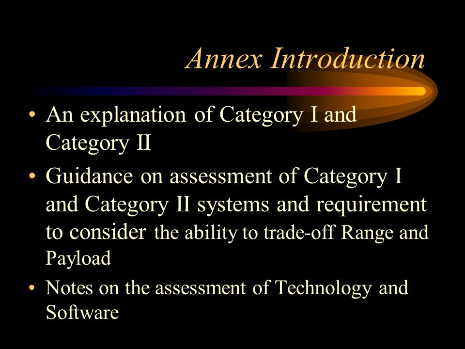 Annex Introduction An explanation of Category I and Category II