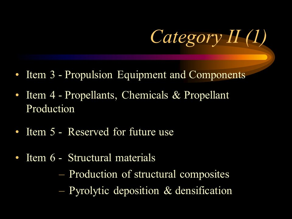 Category II (1) Item 3 - Propulsion Equipment and Components