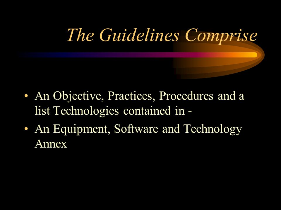 The Guidelines Comprise