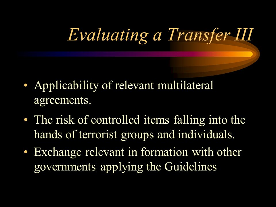 Evaluating a Transfer III