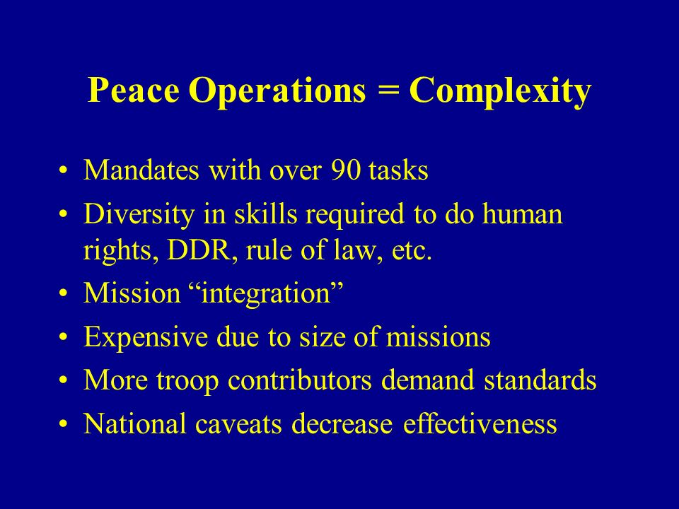 Peace Operations = Complexity