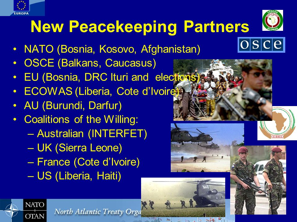 New Peacekeeping Partners