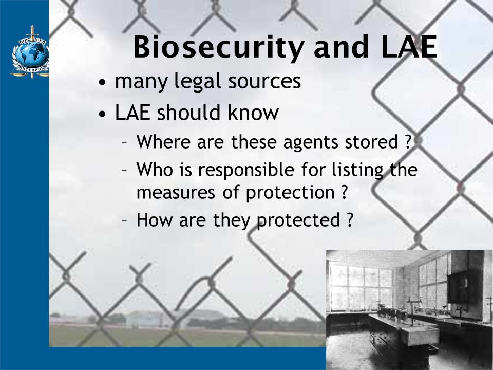 Biosecurity and LAE many legal sources LAE should know