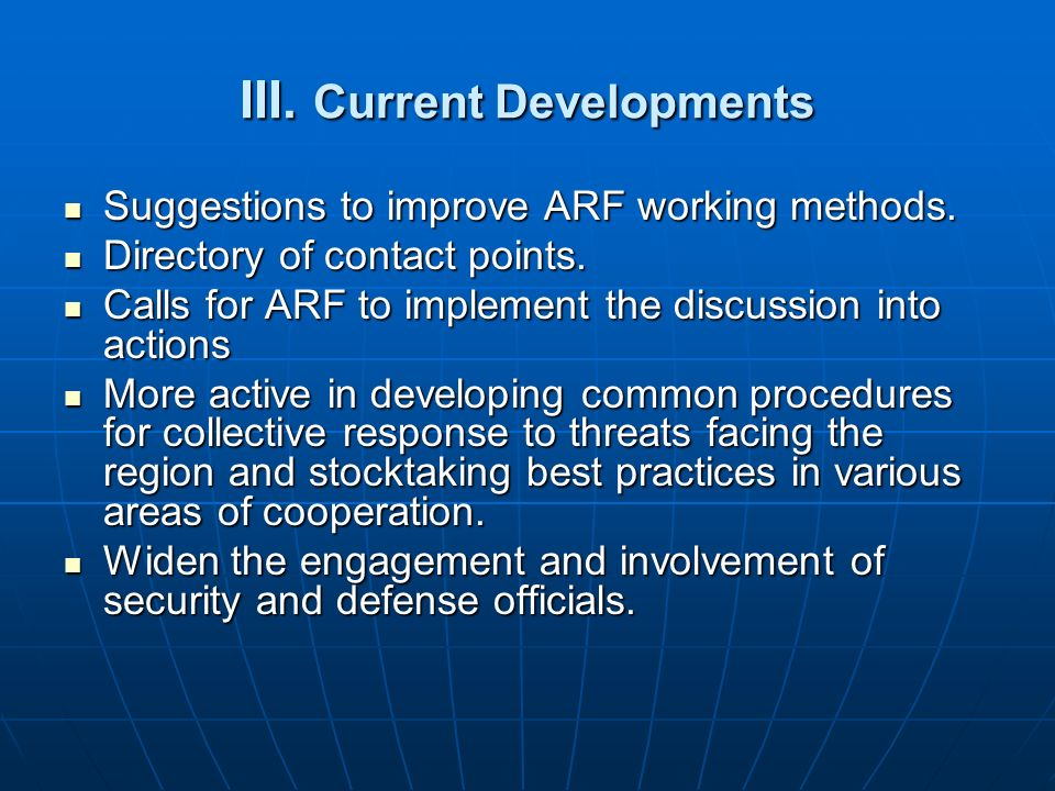 III. Current Developments
