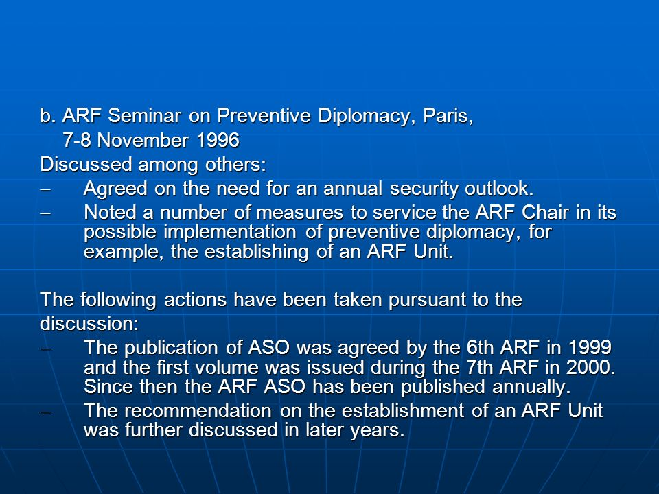 b. ARF Seminar on Preventive Diplomacy, Paris,