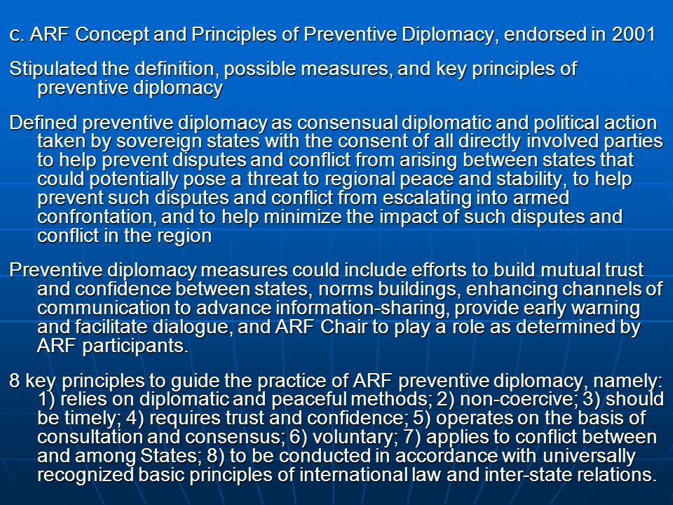 c. ARF Concept and Principles of Preventive Diplomacy, endorsed in 2001