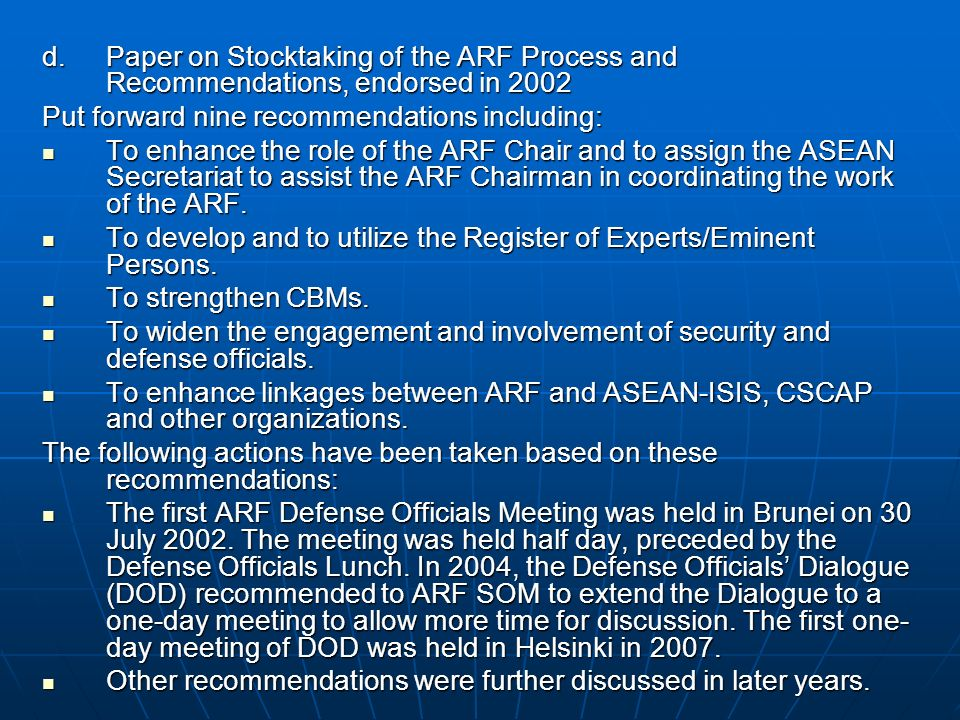 Paper on Stocktaking of the ARF Process and Recommendations, endorsed in 2002