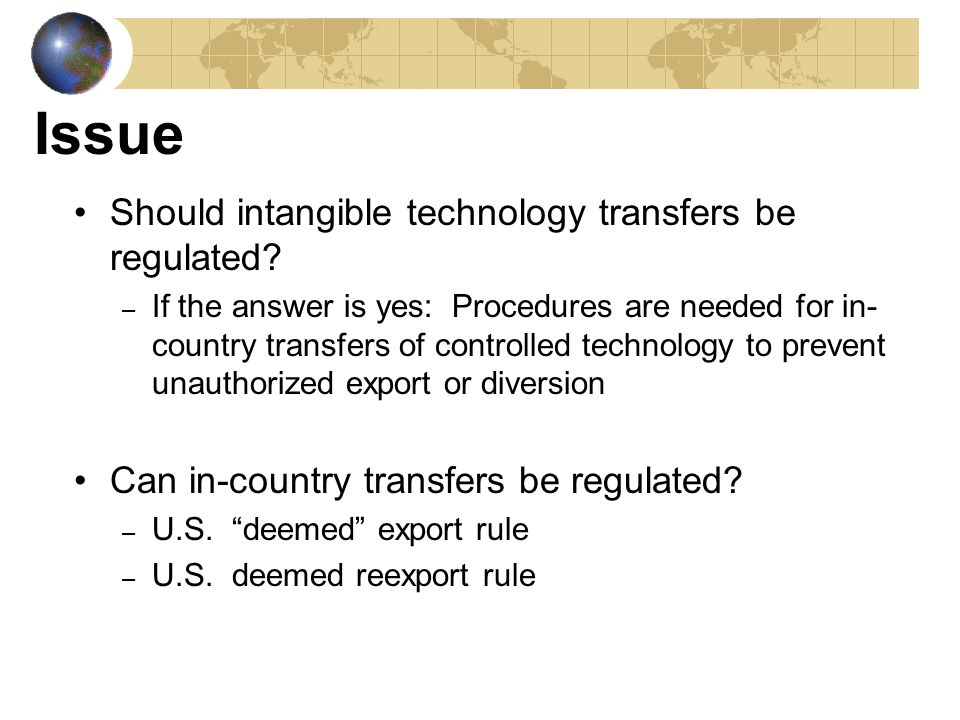 Issue Should intangible technology transfers be regulated