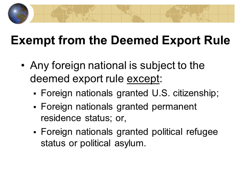 Exempt from the Deemed Export Rule