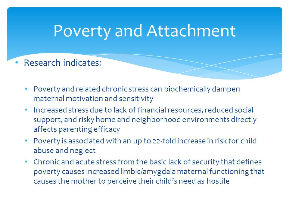 the effects of poverty related stress The poor chronic physiological stress and the income-achievement gap by  gary w evans,  and it's not just simple parental effects that account for the.