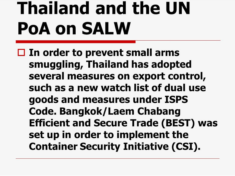 Thailand and the UN PoA on SALW