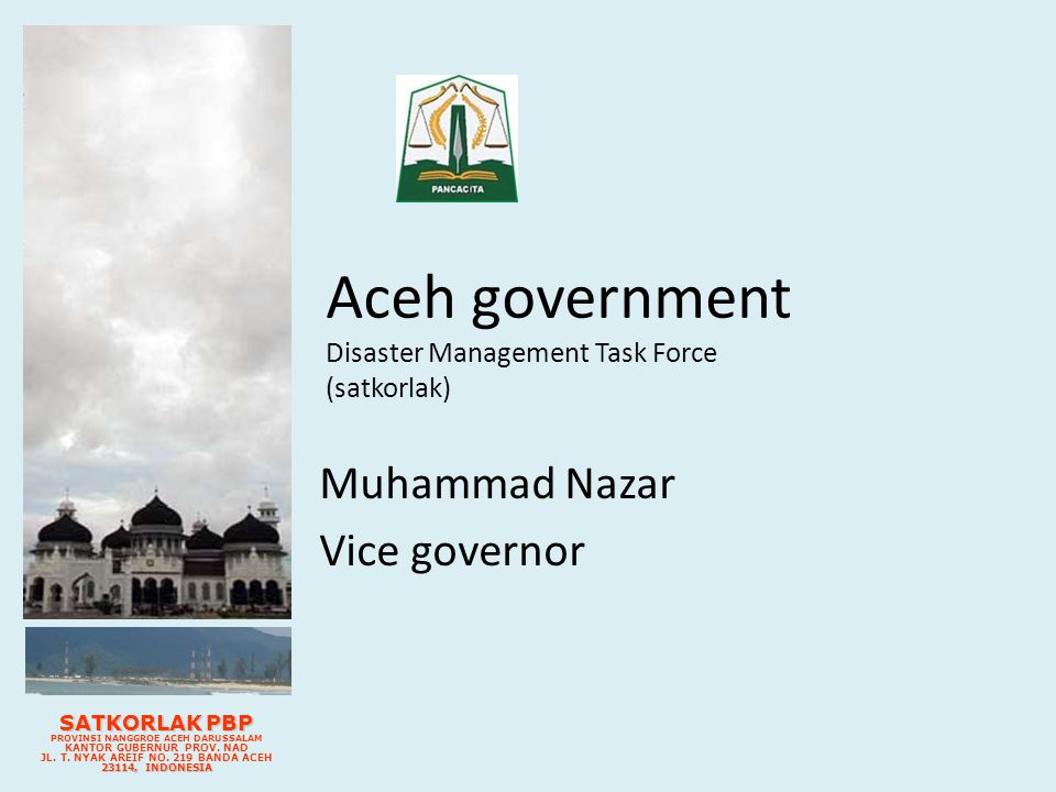 Aceh government Disaster Management Task Force (satkorlak)