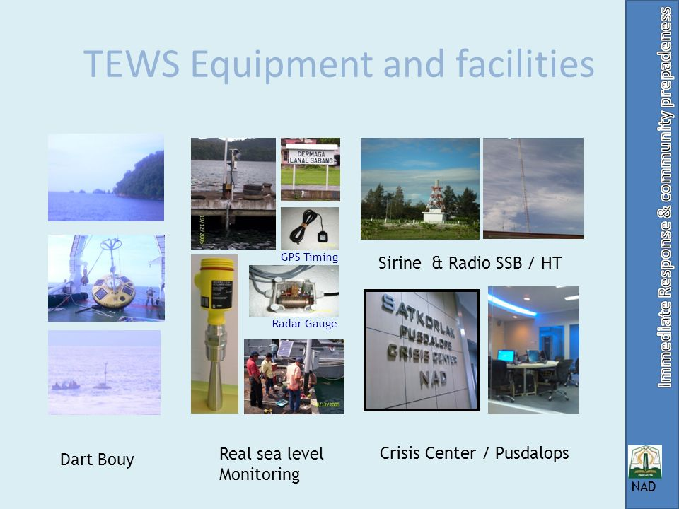 TEWS Equipment and facilities